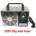 220V 28g with timer